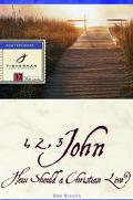 1, 2, 3 John How Should a Christian Live?