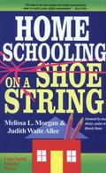 Homeschooling on a Shoestring A Jam-Packed Guide