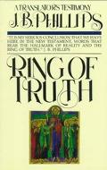 Ring of Truth: A Translator's Testimony - J. B. Phillips - Paperback