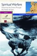 Spiritual Warfare 12 Studies for Individuals or Groups