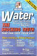 Water: The Shocking Truth That Can Save Your Life - Patricia Bragg - Paperback - 28th Printing
