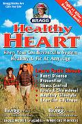Healthy Heart: Keep Your Cardiovascular System Healthy and Fit at Any Age