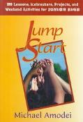 Jump Start 180 Lessons, Icebreakers, Projects and Weekend Activities for Junior High