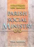 Parish Social Ministry Strategies for Success
