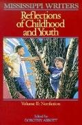 Mississippi Writers Reflections of Childhood and Youth  Nonfiction