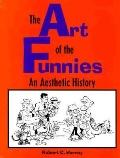 Art of the Funnies An Aesthetic History