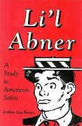 Li'L Abner A Study in American Satire
