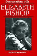 Conversations With Elizabeth Bishop