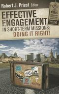 Effective Engagement in Short-Term Missions: Doing It Right