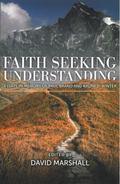 Faith Seeking Understanding : Essays in Memory of Paul Brand and Ralph Winter