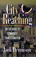 City Reaching On the Road to Community Transformation