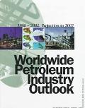 Worldwide Petroleum Industry Outlook: 1998-2002 (14th Edition)