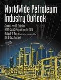 Worldwide Petroleum Industry Outlook
