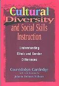 Cultural Diversity and Social Skills Instruction Understanding Ethnic and Gender Differences