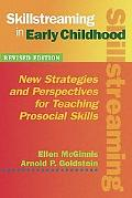 Skillstreaming in Early Childhood New Strategies and Perspectives for Teaching Prosocial Skills