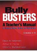 Bully Busters A Teachers Manual for Helping Bullies, Victims, and Bystanders  Grades 6-8