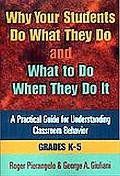 Why Your Students Do What They Do and What to Do When They Do It A Practical Guide for Under...