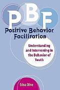 Positive Behavior Facilitation