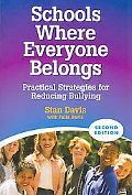 Schools Where Everyone Belongs: Practical Strategies for Reducing Bullying