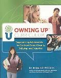 Owning up Curriculum (book and CD Rom): Empowering Adolescents to Confront Social Cruelty, B...