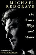 Actor's Ways and Means