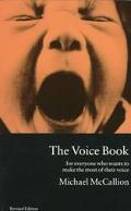 Voice Book For Everyone Who Wants to Make the Most of Their Voice