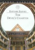 Devil's Charter A Tragedy Containing the Life and Death of Pope Alexander the Sixth