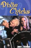 Dixie Chicks Down-Home and Backstage