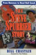 Steve Spurrier Story From Heisman to Head Ballcoach