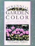 Perennial Garden Color Perennials, Cottage Gardens, Old Roses, and Companion Plants