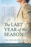The Last Year of the Season