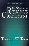 Wisdom of Religious Commitment