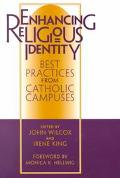 Enhancing Religious Identity Best Practices from Catholic Campuses