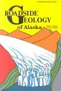 Roadside Geology of Alaska