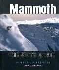Mammoth The Sierra Legend