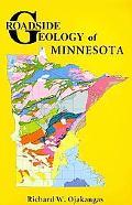Roadside Geology of Minnesota (Roadside Geology Series)