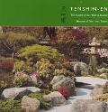 Tenshin-En, the Garden of the Heart of Heaven