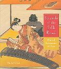 Sounds Of The Silk Road Musical Instruments Of Asia