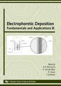 Electrophoretic Deposition: Fundamentals and Applications III (Key Engineering Materials)
