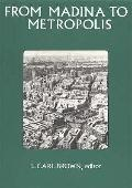 From Madina to Metropolis: Heritage and Change in the Near Eastern City