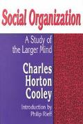 Social Organization A Study of the Larger Mind