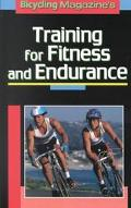 Bicycling Magazine's Training for Fitness and Endurance