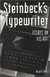 Steinbeck's Typewriter: Essays on His Art