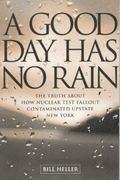 Good Day Has No Rain