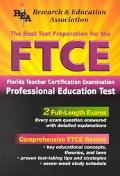 Best Test Preparation for the Ftce Florida Teacher Certification Examination-Professional Ed...