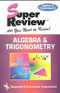 Algebra and Trigonometry Super Review