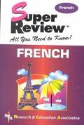 Super Review French All You Need to Know