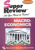 Super Review Macroeconomics  All You Need to Know!