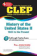Best Test Preparation for the Clep College-Level Examination Program History of the United S...