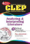 Best Test Preparation For The Clep Analyzing And Interpreting Literature with CD-ROM for Win...